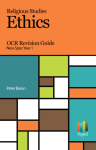 Religious Studies: Ethics OCR Revision Guide New Spec Year 1