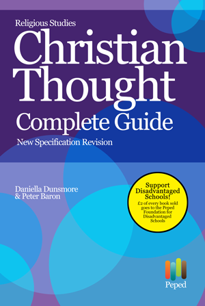 Religious Studies Christian Thought A Level Revision Complete Guide