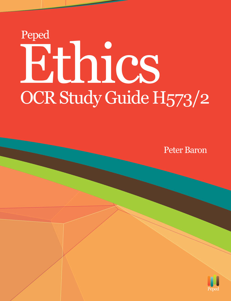 Ethics Study Guide OCR H573/2