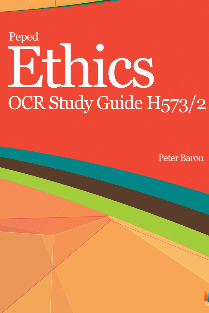 Ethics OCR Study Guide H573/2